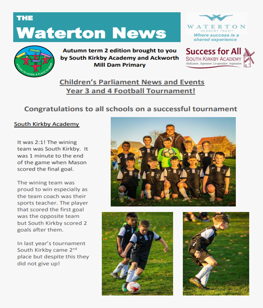 Waterton News - Ackworth Mill Dam and South Kirkby Academy Issue 10